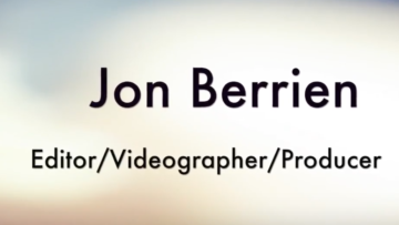 Jon Berrien Editor/Videographer/Producer Reel